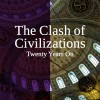 Huntington's Clash of Civilizations Twenty Years On