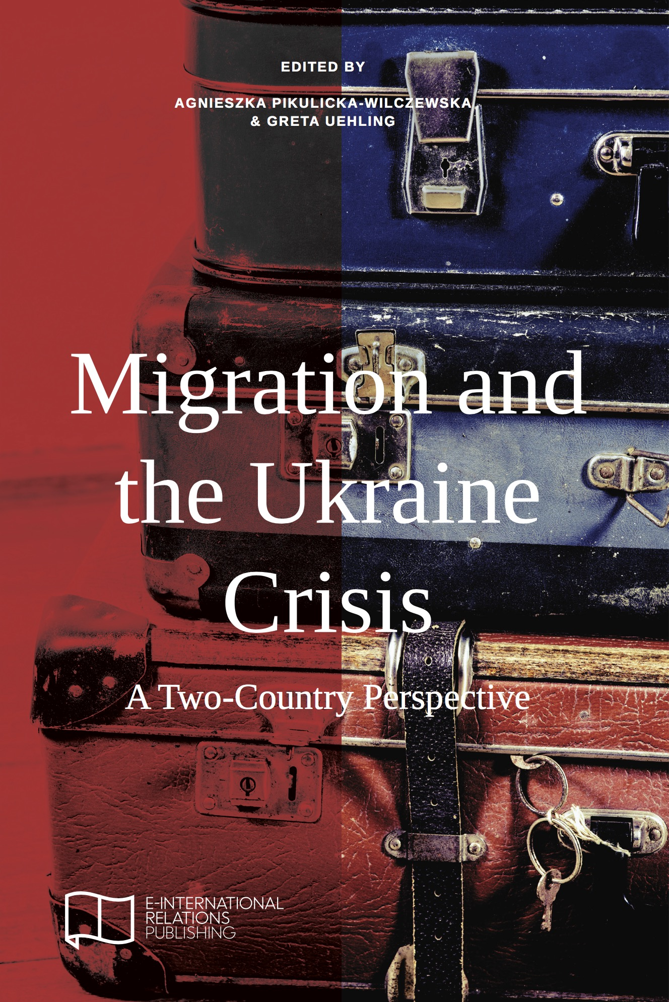 Migration And The Ukraine Crisis: A Twocountry Perspective