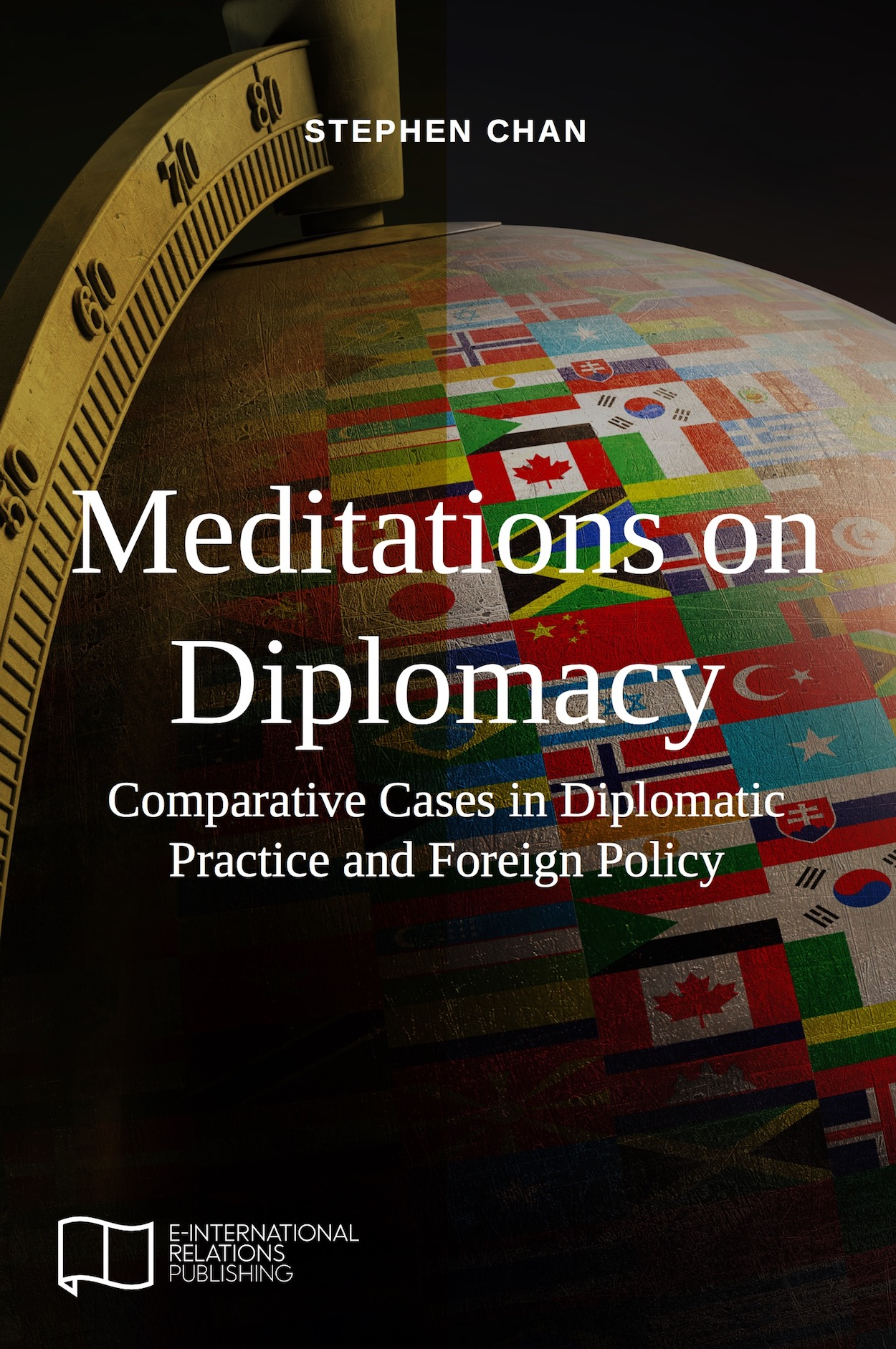 Meditations On Diplomacy Comparative Cases In Diplomatic