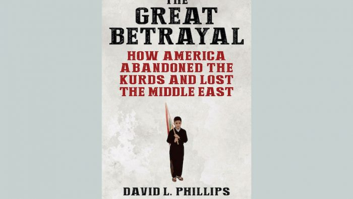 Review – The Great Betrayal: How America Abandoned the Kurds and Lost the Middle East