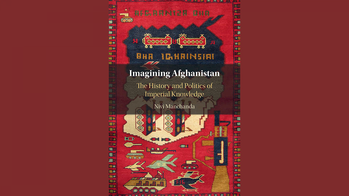 Assessment – Imagining Afghanistan: The Historical past and Politics of Imperial Information