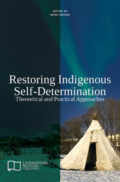 Restoring Indigenous Self-Determination: Theoretical and Practical Approaches