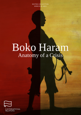 Boko Haram: Anatomy of a Crisis