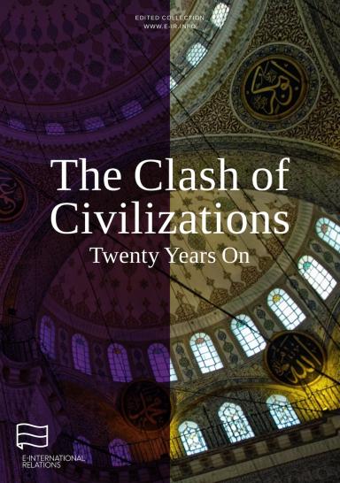Huntington's Clash of Civilizations Twenty Years On