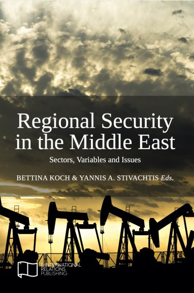 Regional Security in the Middle East: Sectors, Variables and Issues
