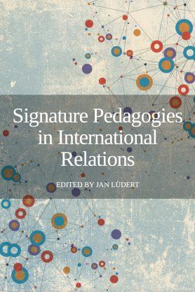 Signature Pedagogies in International Relations